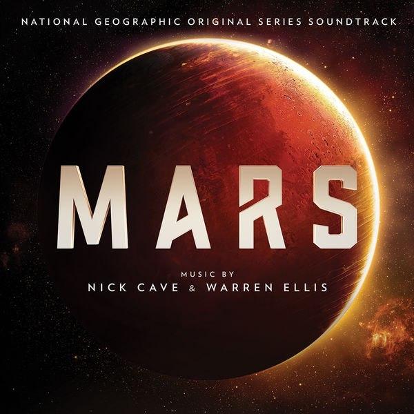 Nick Cave & Warren Ellis - Mars (2016)